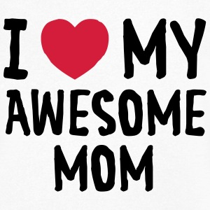 I Love (Heart) My Awesome Mom Magliette - Maglietta da uomo con scollo a V