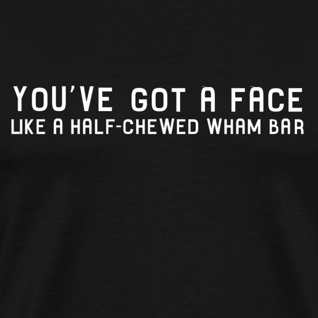 Half-Chewed