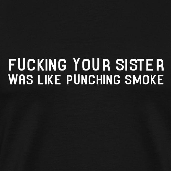 Punching Smoke