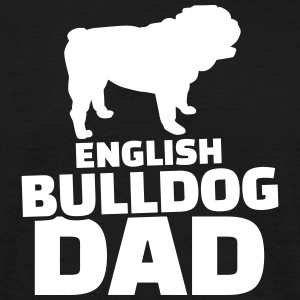 English Bulldog Dad T-Shirts - Männer T-Shirt
