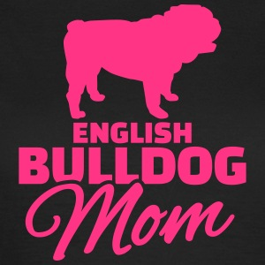 English Bulldog Mom T-Shirts - Frauen T-Shirt