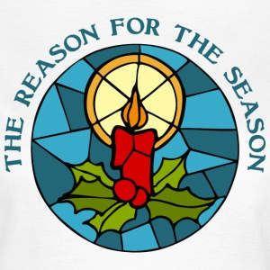 The reason for the season 3 T-shirts - Vrouwen T-shirt