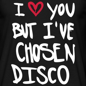I Love you but disco T-Shirts - Men's T-Shirt