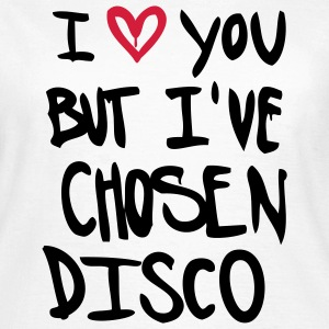 Blanc I love you but disco... Tee shirts - T-shirt Femme