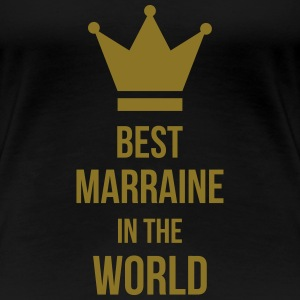 Best Marraine in the world ! T-Shirts - Women's Premium T-Shirt