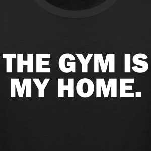 gym is my home Tank Tops - Männer Premium Tank Top