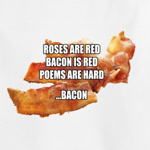 Roses are Red, Bacon ... | Childrens Tshirt - Kids' T-Shirt
