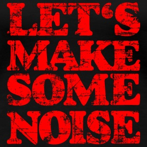 LET'S MAKE SOME NOISE Vintage Red T-shirts - Premium-T-shirt dam