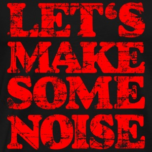 LET'S MAKE SOME NOISE Vintage Red Camisetas - Camiseta premium hombre