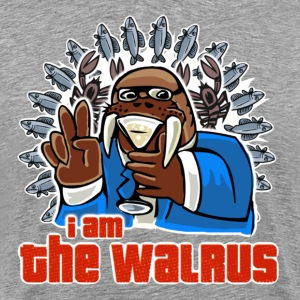 I am the walrus - Männer Premium T-Shirt