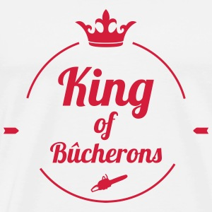 King of Bûcherons Tee shirts - T-shirt Premium Homme