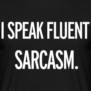 Sarcasm T-Shirts - Men's T-Shirt
