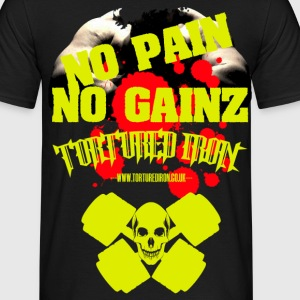 NO PAIN..NO GAINZ T-Shirts - Men's T-Shirt