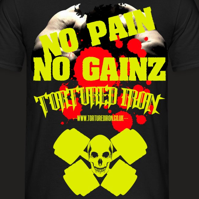 NO PAIN ...NO GAINZ