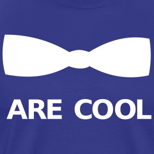 Bow Ties Are Cool T-Shirts - Men's Premium T-Shirt