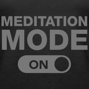 Meditation Mode (On) Top - Canotta premium da donna