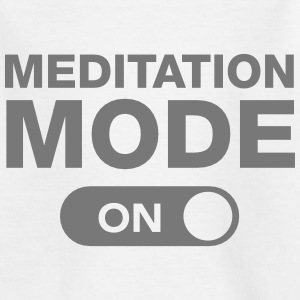 Meditation Mode (On) T-Shirts - Teenager T-Shirt