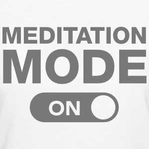 Meditation Mode (On) T-Shirts - Frauen Bio-T-Shirt