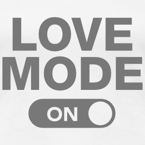 Love Mode (On) T-shirts - Premium-T-shirt dam