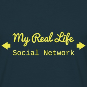 Real Life social network T-Shirts - Men's T-Shirt