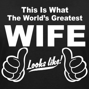 WORLDS GREATEST WIFE LOOKS LIKE T-Shirts - Women's V-Neck T-Shirt