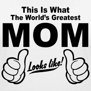 WORLDS GREATEST MOM LOOKS LIKE ! T-Shirts - Women's V-Neck T-Shirt