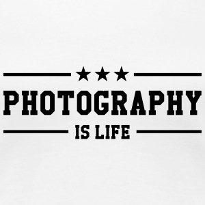 Photography is life T-shirts - Dame premium T-shirt