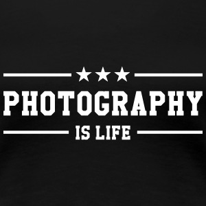 Photography is life T-Shirts - Women's Premium T-Shirt