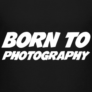 Born to Photography T-shirts - Børne premium T-shirt