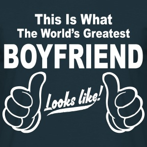 Worlds Greatest Boyfriend Looks Like  T-Shirts - Men's T-Shirt