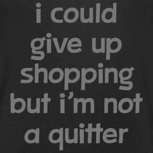 I Could Give Up Shopping But I'm Not A Quitter T-Shirts - Männer T-Shirt mit V-Ausschnitt
