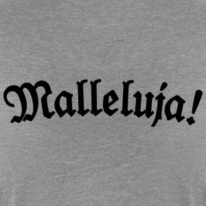 Malleluja!