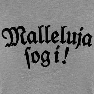 Malleluja sog i!