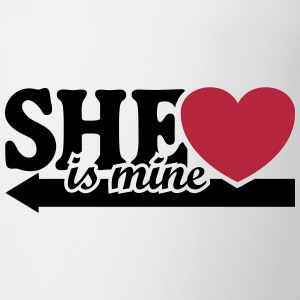 She is mine I love you my Girlfriend She's baby  Mugs & Drinkware - Mug