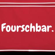 Motiv ~ Fourschbar (Bag)