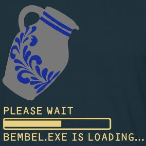 PLEASE WAIT - EBBELWOI EXE LOADING... - Männer T-Shirt