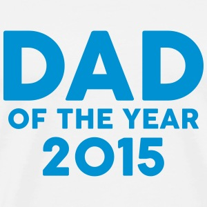 Dad of the Year 2015 T-shirts - Herre premium T-shirt