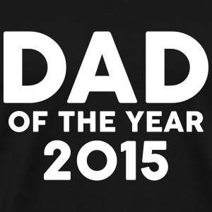 Dad of the Year 2015 Koszulki - Koszulka męska Premium