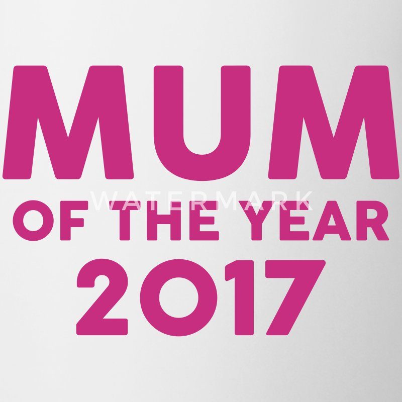 Mum of the Year 2017 ! Mugs & Drinkware - Mug