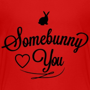 Somebunny loves you Skjorter - Premium T-skjorte for tenåringer