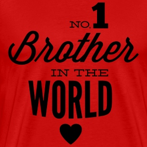 no1 brother of the world Magliette - Maglietta Premium da uomo