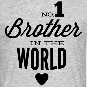 no1 brother of the world T-shirts - T-shirt herr