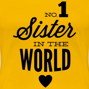 no1 sister of the world T-shirts - Dame premium T-shirt