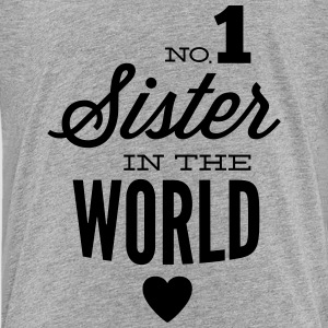 no1 sister of the world Tee shirts - T-shirt Premium Ado