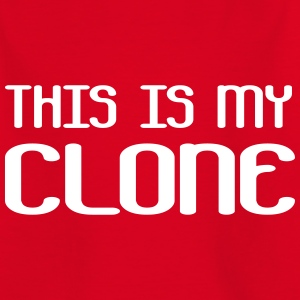 This is my clone Shirts - Kinderen T-shirt