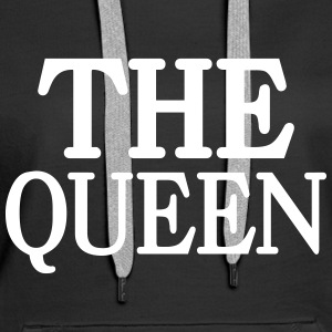 The Queen Sweat-shirts - Sweat-shirt à capuche Premium pour femmes