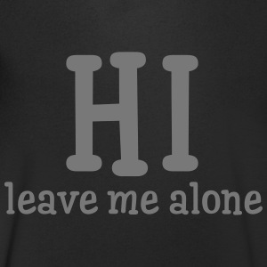 Hi - Leave Me Alone T-Shirts - Men's V-Neck T-Shirt