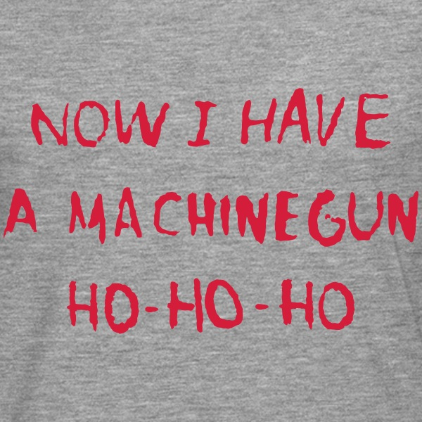 Now I Have A Machine Gun Ho - Ho - Ho - Långärmad premium-T-shirt herr