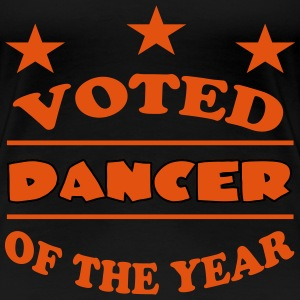 Voted dancer of the year 111 T-Shirts - Women's Premium T-Shirt