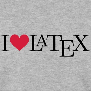 I love LaTeX Pullover & Hoodies - Männer Pullover